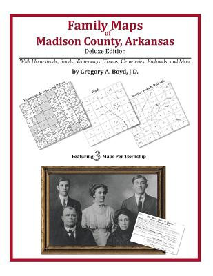 Family Maps of Madison County, Arkansas, Boyd J.D., Gregory A