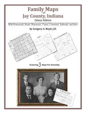 Image for Family Maps of Jay County, Indiana
