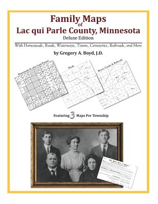 Family Maps of Lac qui Parle County, Minnesota, Boyd J.D., Gregory A.