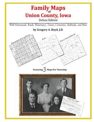 Family Maps of Union County, Iowa, Boyd J.D., Gregory A.