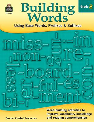 Image for Building Words: Using Base Words, Prefixes and Suffixes Gr 2: Using Base Words, Prefixes and Suffixes Gr 2
