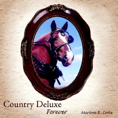 Country Deluxe: Forever, Cooke, Marlene