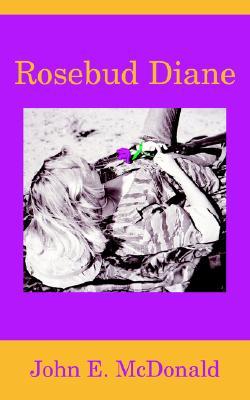 Rosebud Diane, McDonald, John