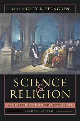 Image for Science and Religion: A Historical Introduction