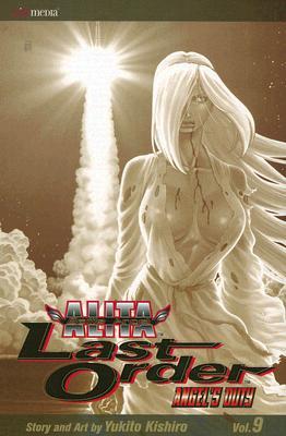 Image for Battle Angel Alita: Last Order, Vol. 9 (Battle Angel Alita (Graphic Novels))