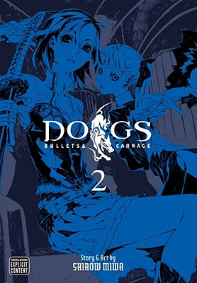 Image for Dogs: 2 - Bullets & Carnage