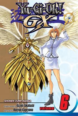 Yu-Gi-Oh! GX, Vol. 6 (Yu-Gi-Oh! (Graphic Novels)), Naoyuki Kageyama