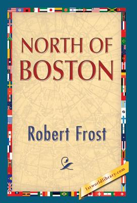North of Boston, Frost, Robert