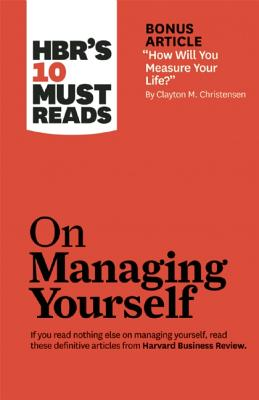 Image for HBR's 10 Must Reads on Managing Yourself