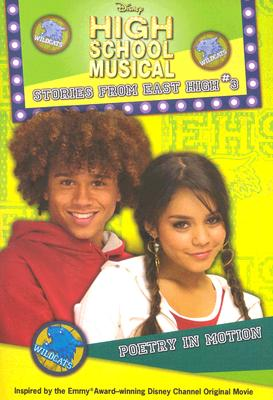 Disney High School Musical: Stories from East High #3: Poetry in Motion (High School Musical Stories from East High), Alice Alfonsi