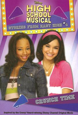 Image for Disney High School Musical: Stories from East High #4: Crunch Time (High School Musical Stories from East High)