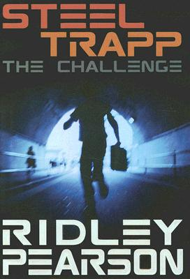 The Challenge  (Bk 1 Steel Trap), Ridley Pearson