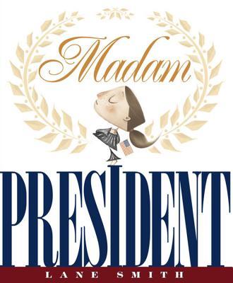Image for Madam President