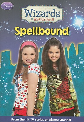 Image for Wizards of Waverly Place #4: Spellbound