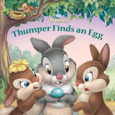 Image for Thumper Finds an Egg (Disney Bunnies)