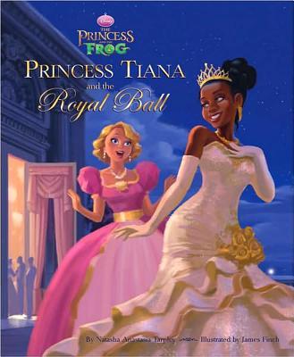 The Princess and the Frog: Princess Tiana and the Royal Ball, Natasha Anastasia Tarpley