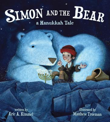 Image for Simon and the Bear: A Hanukkah Tale
