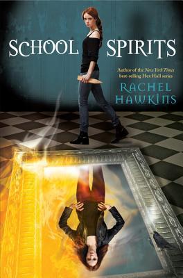 School Spirits (Hex Hall Novel, A), Rachel Hawkins