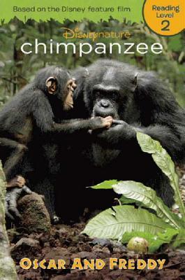 Chimpanzee: Oscar and Freddy (Disney Nature Chimpanzee)