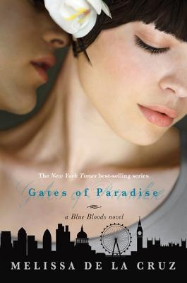 Image for Gates of Paradise (A Blue Bloods Novel)