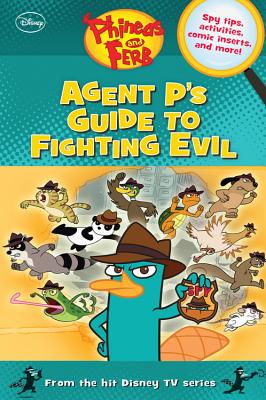 Image for Phineas and Ferb Agent P's Guide to Fighting Evil