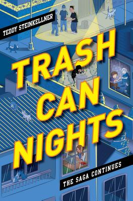 Trash Can Nights (Trash Can Days), Teddy Steinkellner