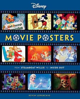 Image for Disney Movie Posters: From Steamboat Willie to Inside Out (Disney Editions Deluxe (Film))