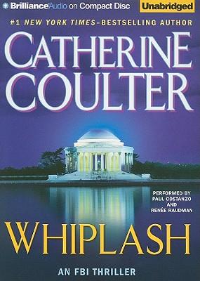 Whiplash: An FBI Thriller, Catherine Coulter