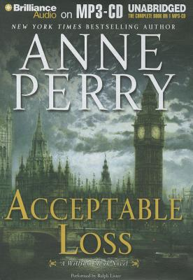 Acceptable Loss (William Monk Series), Anne Perry