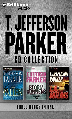 T. Jefferson Parker CD Collection: The Fallen, Storm Runners, L.A. Outlaws Audiobook, T. Jefferson Parker (Author), Various (Reader)