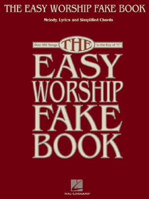 "Image for The Easy Worship Fake Book: Over 100 Songs in the Key of ""C"""