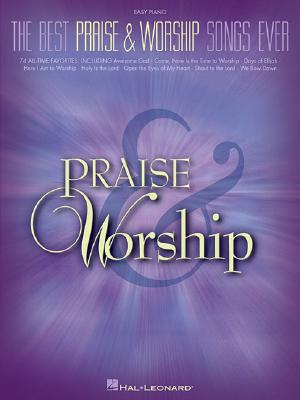 Image for The Best Praise and Worship Songs Ever (Easy Piano)