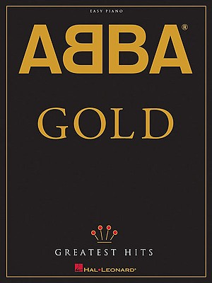 ABBA - Gold: Greatest Hits for Easy Piano, ABBA