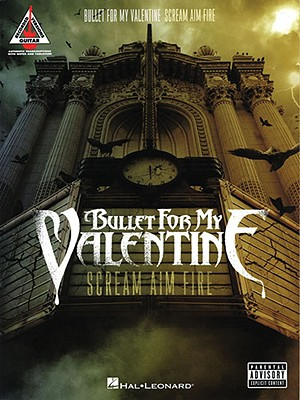 Image for Bullet for my Valentine - Scream Aim Fire (Guitar Recorded Versions)