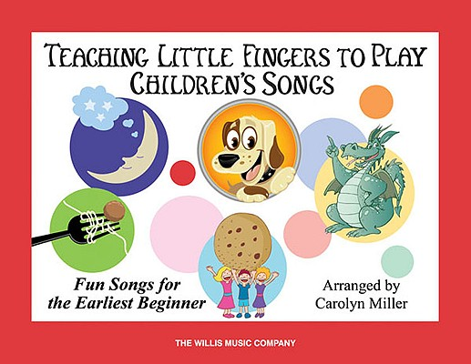 Image for Teaching Little Fingers to Play Children's Songs: Early Elementary Level
