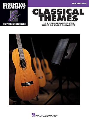 Image for Classical Themes - Essential Elements Guitar Ensembles Late Beginner