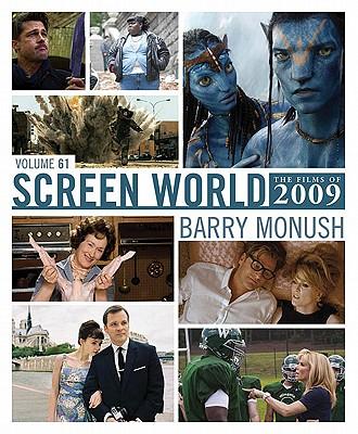 Screen World 2009 Film Annual  - Volume 61, Willis, John & Monush, Barry