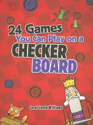 Image for 24 Games You Can Play on a Checker Board