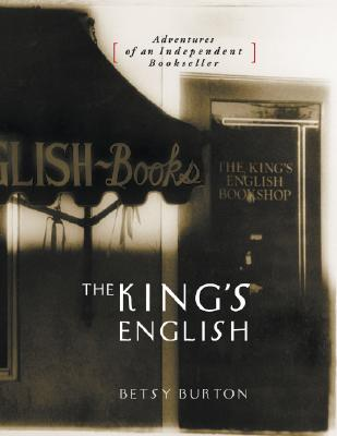 The King's English, BETSY BURTON