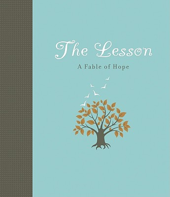 Image for Lesson, The (new): A Fable of Hope