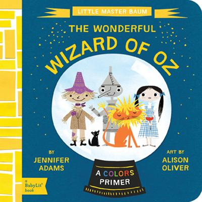 Image for The Wonderful Wizard of Oz: A BabyLit(R) Colors Primer (BabyLit Primers)
