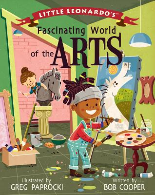 Image for LITTLE LEONARDO'S FASCINATING WORLD OF THE ARTS