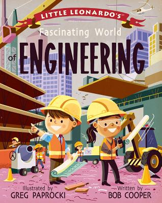 Image for LITTLE LEONARDO'S FASCINATING WORLD OF ENGINEERING