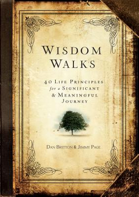 Image for WisdomWalks: 40 Life Principles for a Significant and Meaningful Journey