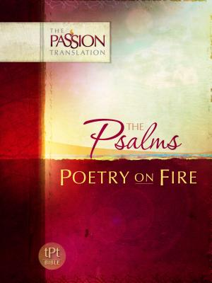 Image for Psalms: Poetry on Fire (The Passion Translation)