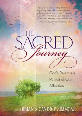 Image for The Sacred Journey: God's Relentless Pursuit of Our Affection (Passion Translation)
