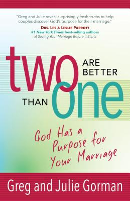 Image for Two Are Better Than One: God Has a Purpose for Your Marriage