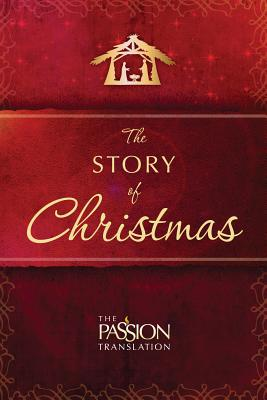 Image for The Story of Christmas (The Passion Translation)