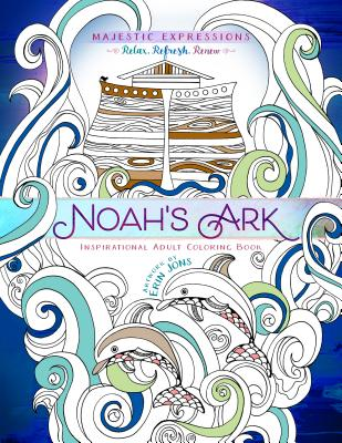 Image for Noahs Ark: Inspirational Adult Coloring Book