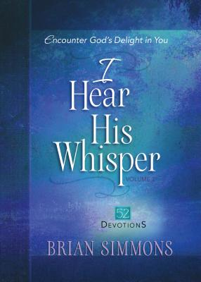 Image for I Hear His Whisper Volume 2: 52 Devotions (The Passion Translation)